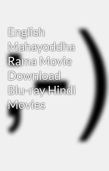 Mahayoddha Rama Blu-ray Download Movie