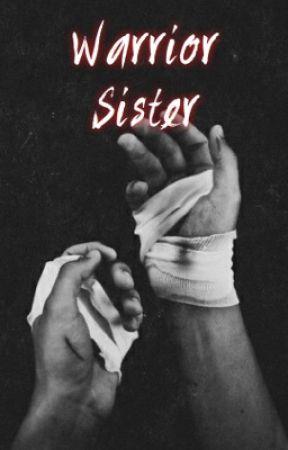 Warrior Sister | O.B. by hemmingsstylesx