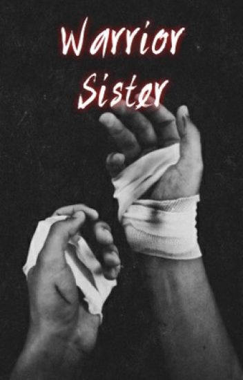 Warrior Sister | O.B.