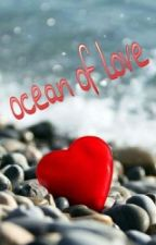 ocean of love by BhargaviNagubandi