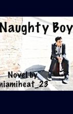 Naughty Boy by miamiheat23_