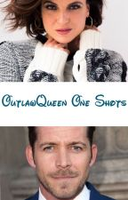 OutlawQueen One Shots by reginasevilregal