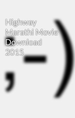 Highway marathi full movie