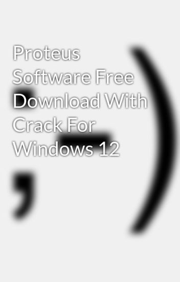 proteus download with crack