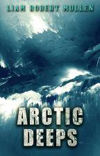 Arctic Deeps by LiamMullen