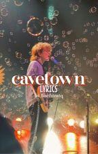 CAVETOWN - lyrics by tlsk-tlsk
