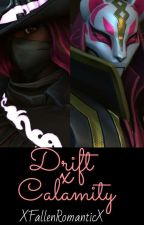 Drift x Calamity by Fate_AngelX