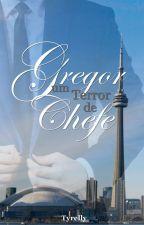 Gregor Um Terror de Chefe by Tyrelly