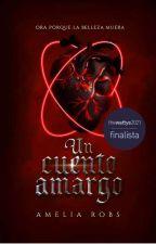 UN CUENTO AMARGO (EDITANDO)  by AmeliaRobs