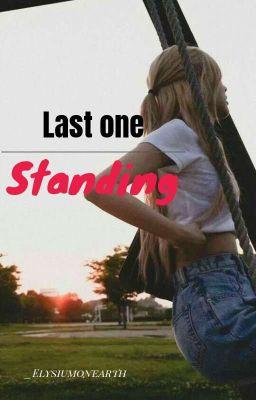 Đọc truyện [CHAELISA] LAST ONE STANDING