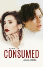 Consumed (H.S.) by TayMarie