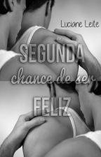 Segunda chance de ser feliz (Romance Gay) by LuciLeite