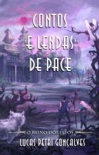 Contos e Lendas de Pace - O Reino dos Elfos by xTheUnfold
