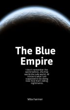 The Blue Empire by milafarmer4
