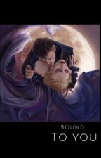 Bound To You by mellppua