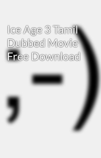 ice age 3 download movie