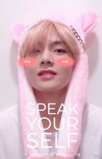 """""""Speak Yourself"""" 