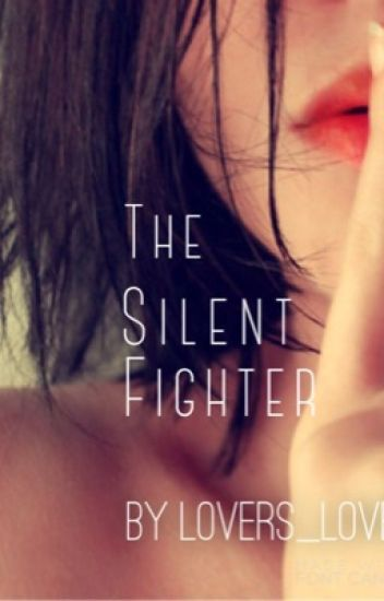 The Silent Fighter