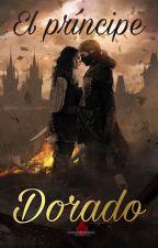 El príncipe dorado by Loveness25
