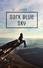 Dark Blue Sky by ___Unique___