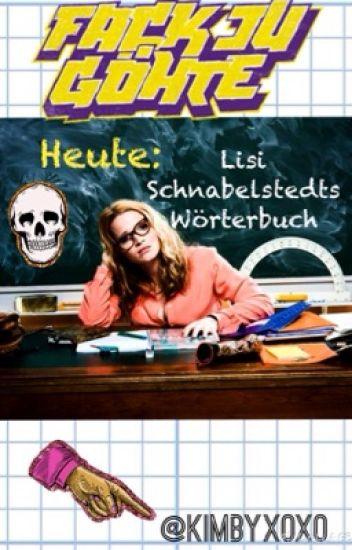 "Lisi Schnabelstedt's ""Wörterbuch"" (Fack ju Göhte)"