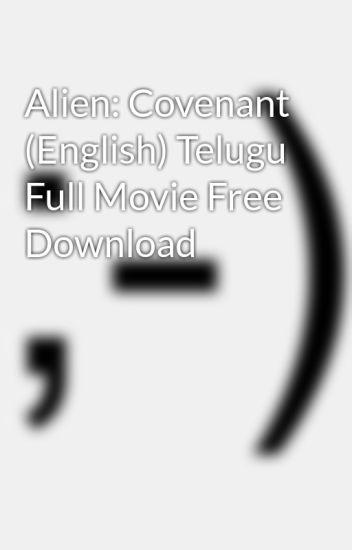 alien covenant free full movie