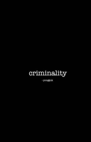 criminality  ❁ cashton  ( book 1 )  ✅