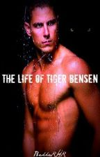 The Life of Tiger Bensen by Brhosey