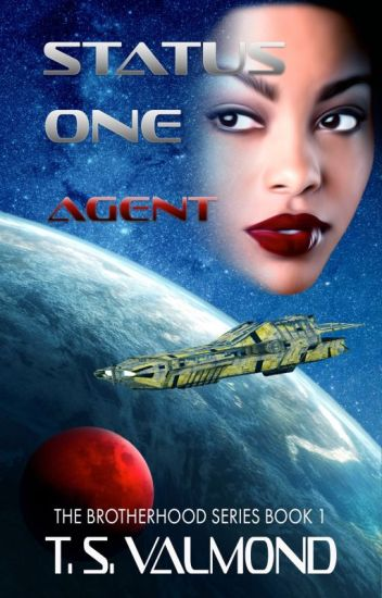 Status One: Agent (Book One)