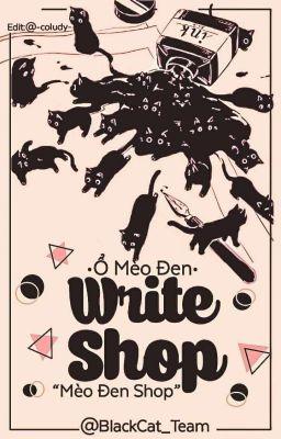 [Đóng] Write Shop - Mèo Đen Shop