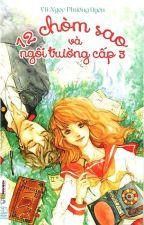 12 CHÒM SAO VÀ NGÔI TRƯỜNG CẤP 3 by TuVanHinh