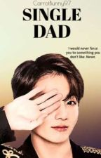 Single Dad//Jungkook FF// by CarrotBunny97