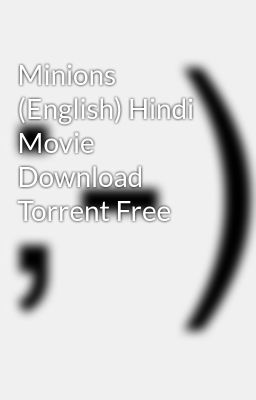 minions full movie download in english
