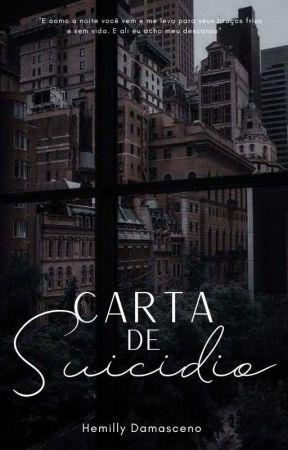 Carta de suicídio by HemillyDamaceno