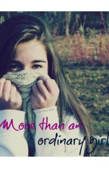 More Than An Ordinary Girl