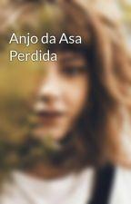 Anjo da Asa Perdida by Anjo_amigo