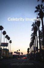 Celebrity Imagines by casofjoutenheim