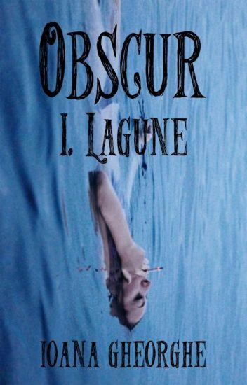 Obscur - I. Lagune