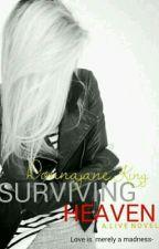 Surviving Heaven by native_luv_xo