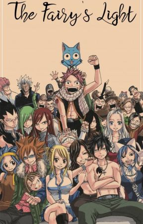 The Fairy's Light~Fairy Tail Multiple!xFem!OP!OC by epicface752