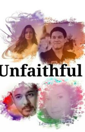 Unfaithful  by LealistaInTheSky