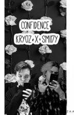 Confidence - Kryoz x Smii7y by Phanidiot02