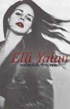 Elli Yalan by unlocktheheaven