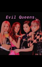 EVIL QUEENS👑|BTS X BLACKPINK| by lostbutterflyxx
