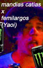 FEMILAGROS Y MATIAS CANDIAS (HOT +21) by cristoteodia