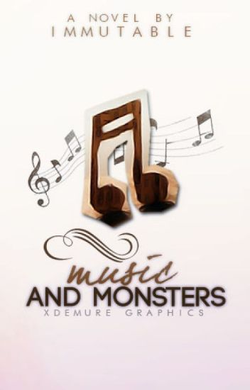 Music & Monsters [Camp NaNo July]