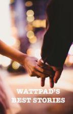 Wattpad's Best Stories by jaquelynrdz