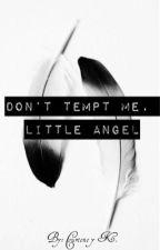 Don't tempt me, little angel    MXM by Rose-Skull