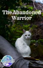 The Abandoned Warrior by ad_meliora