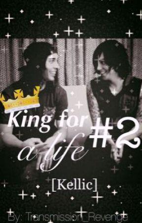 King For A Life #2 [Kellic] by Transmission_Revenge